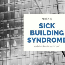 What is Sick Building Syndrome and How It Can Affect You