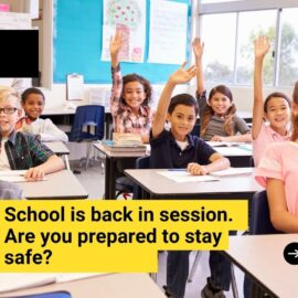 Staying Safe When Returning to Work and School